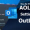 AOL Mail Settings For Outlook Step By Step